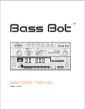 The Bass Bot User Manual